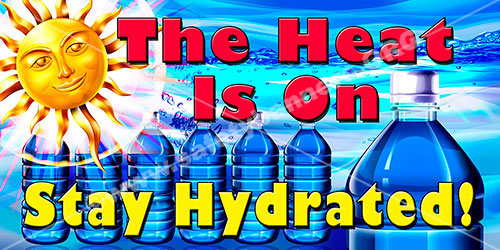 Stay Hydrated heat stroke and heat stress banners and posters #1200 safety banners