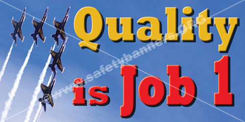 quality is job one quality banner 3002