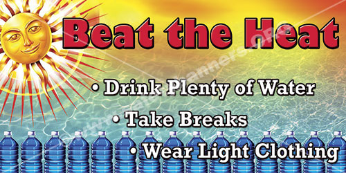Beat The Heat Drink Plenty Of Water Heat Stress Safety Banner Item 1263