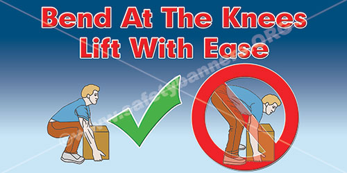 Bend At The Knees Lift Properly Lifting Safety Banner Item 1391