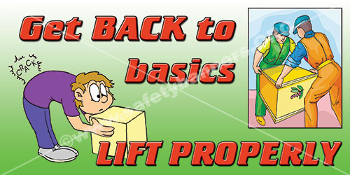 Get Back To Basics Lift Properly Safety Banner Item 1132