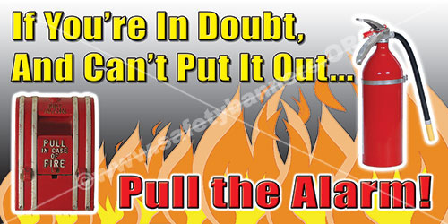 If You Are In Doubt And Cant Put It Out Fire Safety Banner Item 1137