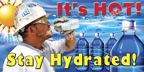 It Is Hot Stay Hydrated heat stress and heat stroke safety banner item 1276