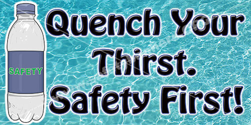 Quench Your Thirst Summer Hydration safety banner item 1134