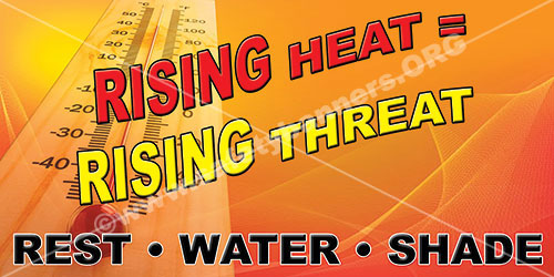 Rising Heat is a Rising Threat summer hydration safety banner item 1267