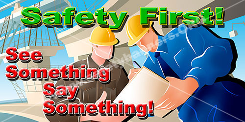 Safety First See Something Say Something safety banner item 1236