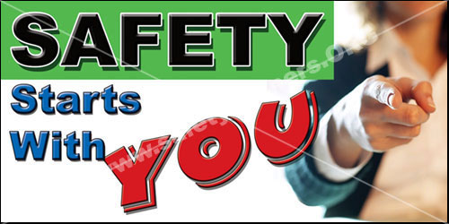 Safety Starts With You Industrial Safety Banner Item 1012