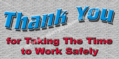 Thank You For Working Safely Safety Banner Item 1084 175