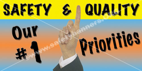 Safety And Quality  Industrial Safety Banners Item 1018