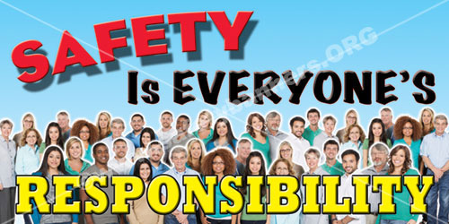 Item 1163 Safety is everyones responsibility safety banner