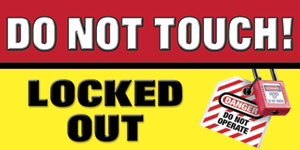 Lockout Tagout Safety Banner Lock Out Tag Out Item Number 1333