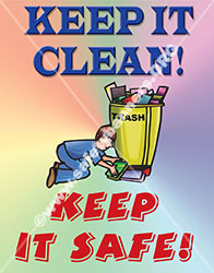 Keep It Clean Keep It Safe Safety Poster Item 1005