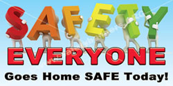 1427 Safety Banner Everyone Safe
