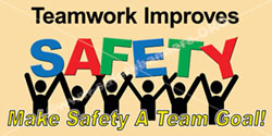 Teamwork Improves Safety workplace safety banners item 3028