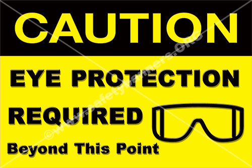 Safety Sign Eye protection required