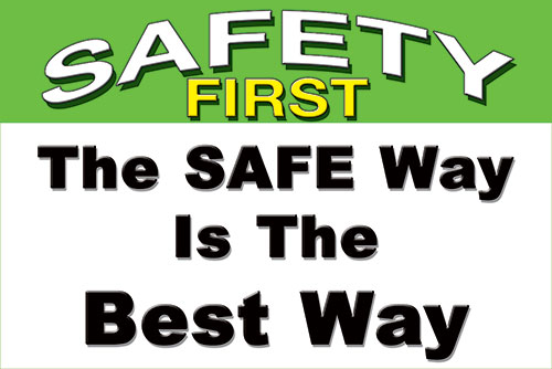 The Safe Way is the Best Way safety floor sticker item 4906