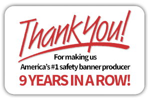 Safety Banners Customers Thank You