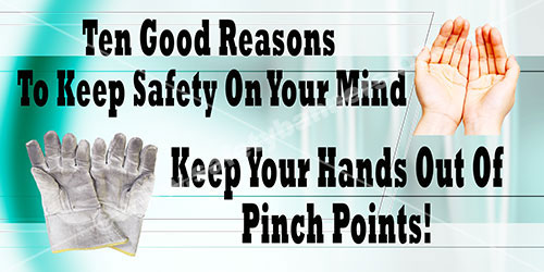 Safety Banner -Ten good reasons to keep you hands out of pinch points