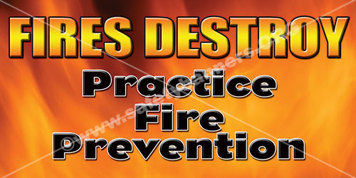 Fires destroy practice fire prevention