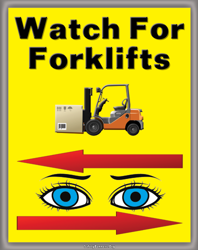 7304 Rack Banner Watch For Forklifts