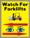 7304 Rack Banner Watch For Forklifts 160x80