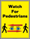 7306 Rack Banner Watch For Pedestrians 160x80