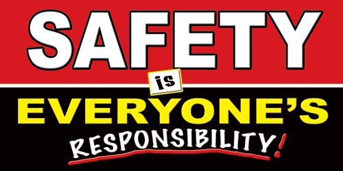 Safetey Banner 1131 Everyones Responsible