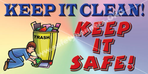 Keep It Clean Keep It Safe housekeeping safety banner item 1005