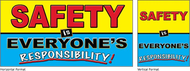 Safety Is Everyones Responsibility Industrial Safety Banner Item 1162