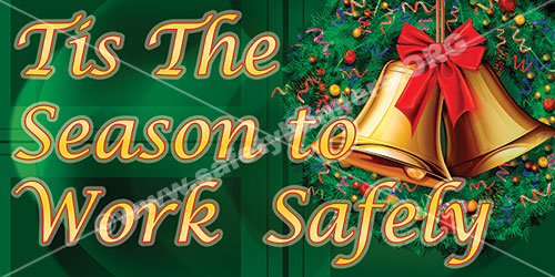 Tis The Season To Work Safely item 1092