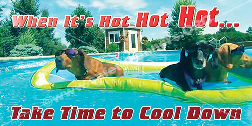 When it is Hot Cool down safety banner item 1272