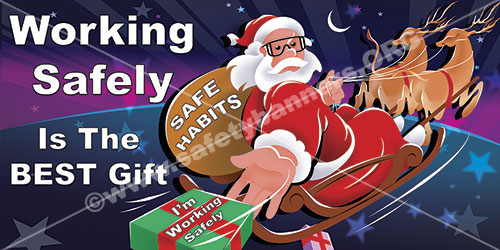 Working Safely is the best Christmas present safety banner item 1216