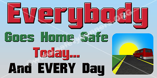Everybody safe safety banner ideas