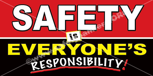 safety is everyone's responsibility safety banner